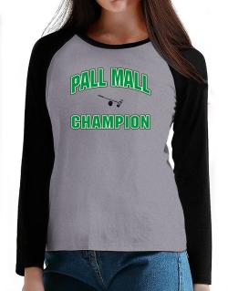 Pall Mall champion T-Shirt - Raglan Long Sleeve-Womens
