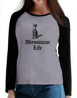 Abyssinian life T-Shirt - Raglan Long Sleeve-Womens