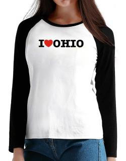 I Love Ohio T-Shirt - Raglan Long Sleeve-Womens