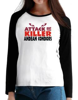 Attack Of The Killer Andean Condors T-Shirt - Raglan Long Sleeve-Womens