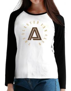 The Alaster Fan Club T-Shirt - Raglan Long Sleeve-Womens
