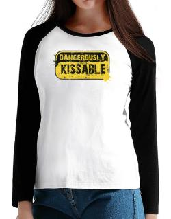 Dangerously Kissable T-Shirt - Raglan Long Sleeve-Womens