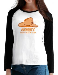 Angry Is My Middle Name T-Shirt - Raglan Long Sleeve-Womens