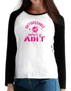 Untouchable : Property Of Adit T-Shirt - Raglan Long Sleeve-Womens