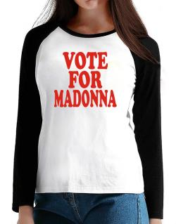 Vote For Madonna T-Shirt - Raglan Long Sleeve-Womens