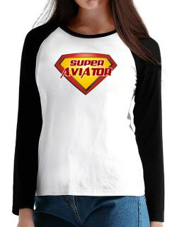 Super Aviator T-Shirt - Raglan Long Sleeve-Womens