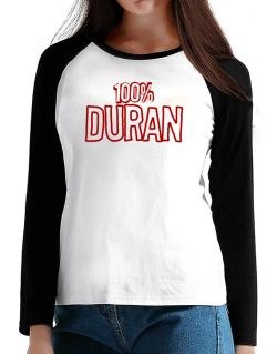 100% Duran T-Shirt - Raglan Long Sleeve-Womens