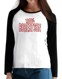 100% Robertson T-Shirt - Raglan Long Sleeve-Womens