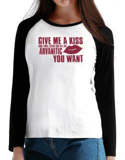 Give Me A Kiss And I Will Teach You All The Arvanitic You Want T-Shirt - Raglan Long Sleeve-Womens