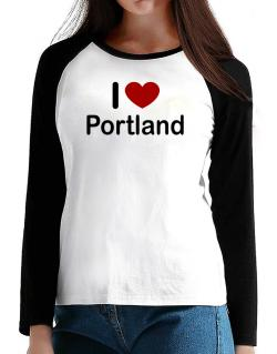 I Love Portland T-Shirt - Raglan Long Sleeve-Womens