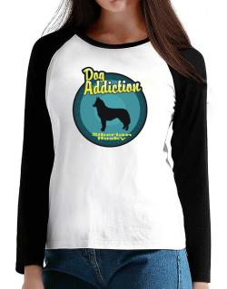 Dog Addiction : Siberian Husky T-Shirt - Raglan Long Sleeve-Womens