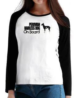 Peruvian Hairless Dog On Board T-Shirt - Raglan Long Sleeve-Womens