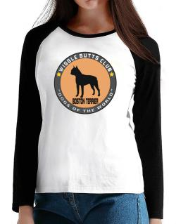 Boston Terrier - Wiggle Butts Club T-Shirt - Raglan Long Sleeve-Womens