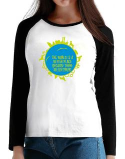 Better Place Irish Terriers T-Shirt - Raglan Long Sleeve-Womens
