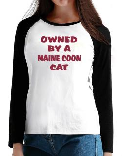 Owned By S Maine Coon T-Shirt - Raglan Long Sleeve-Womens