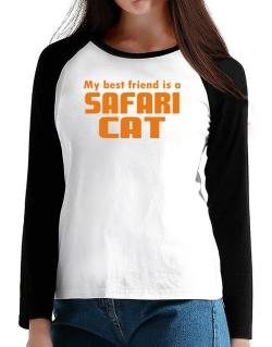 My Best Friend Is A Safari T-Shirt - Raglan Long Sleeve-Womens