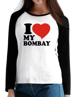 I Love My Bombay T-Shirt - Raglan Long Sleeve-Womens