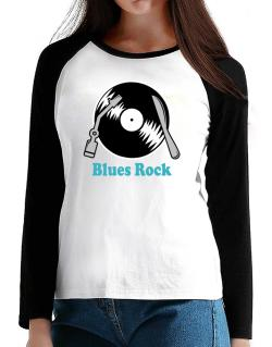 Blues Rock - Lp T-Shirt - Raglan Long Sleeve-Womens