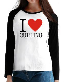 I Love Curling Classic T-Shirt - Raglan Long Sleeve-Womens