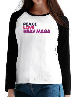 Peace , Love And Krav Maga T-Shirt - Raglan Long Sleeve-Womens