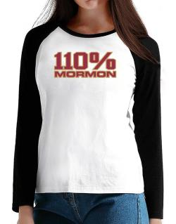 110% Mormon T-Shirt - Raglan Long Sleeve-Womens
