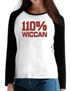 110% Wiccan T-Shirt - Raglan Long Sleeve-Womens