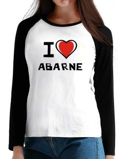 I Love Abarne T-Shirt - Raglan Long Sleeve-Womens