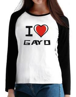 I Love Gayo T-Shirt - Raglan Long Sleeve-Womens