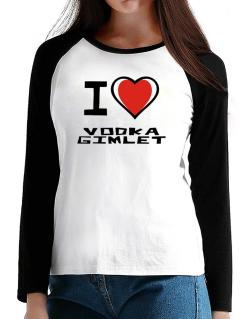 I Love Vodka Gimlet T-Shirt - Raglan Long Sleeve-Womens