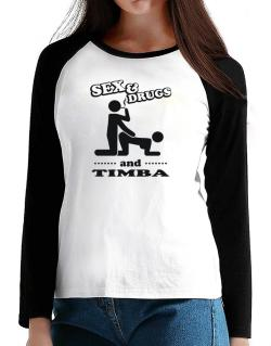 Sex & Drugs And Timba T-Shirt - Raglan Long Sleeve-Womens