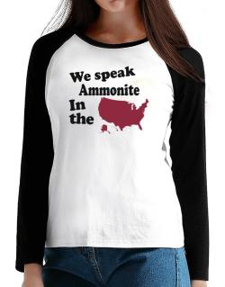 Ammonite Is Spoken In The Us - Map T-Shirt - Raglan Long Sleeve-Womens
