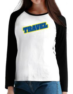 Travel T-Shirt - Raglan Long Sleeve-Womens