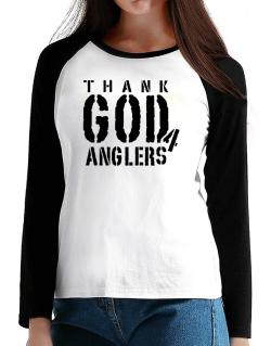 Thank God For Anglers T-Shirt - Raglan Long Sleeve-Womens