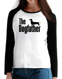 The dogfather Dachshund T-Shirt - Raglan Long Sleeve-Womens