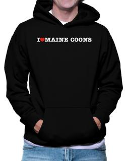 I Love Maine Coons Hoodie