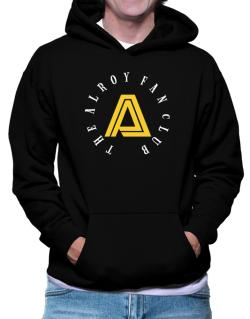 The Alroy Fan Club Hoodie