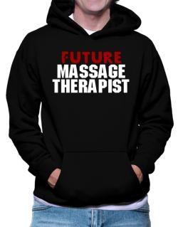 Sudaderas Con Capucha de Future Massage Therapist