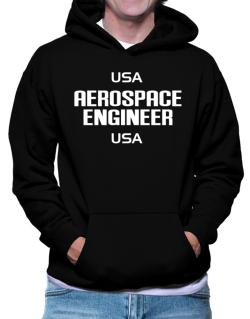 Usa Aerospace Engineer Usa Hoodie