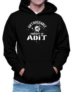 Untouchable : Property Of Adit Hoodie
