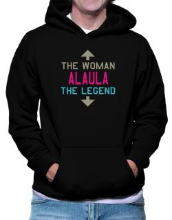 Alaula - The Woman, The Legend Hoodie
