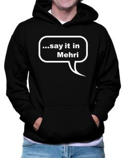 Say It In Mehri Hoodie