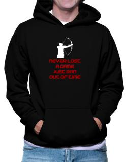 Archery Never Lost A Game Just Ran Out Of Time Hoodie