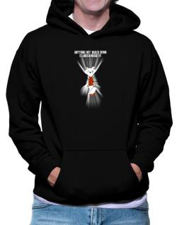 Anything Not Nailed Down Is An American Wirehair Toy! Hoodie