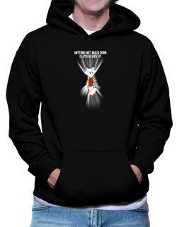 Anything Not Nailed Down Is An Applehead Siamese Toy! Hoodie