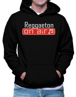 Reggaeton On Air Hoodie