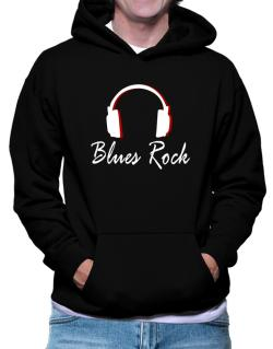 Blues Rock - Headphones Hoodie