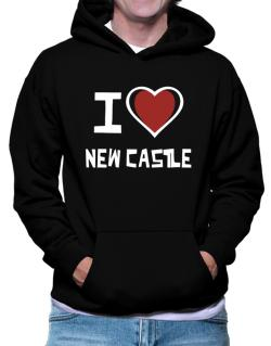 I Love New Castle Hoodie