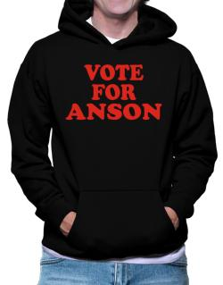Vote For Anson Hoodie