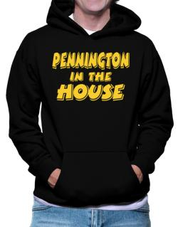 Pennington In The House Hoodie