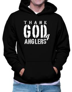 Thank God For Anglers Hoodie